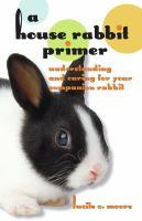 House Rabbit Primer