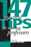 147 Practical Tips for Teaching Professors