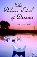 The Patron Saint of Dreams & Other Essays