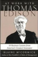At Work With Thomas Edison