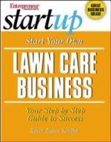 Start your Own Lawn Care Business