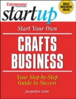Start your Own Crafts Business