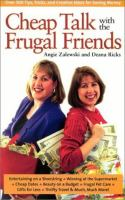 Cheap Talk With the Frugal Friends