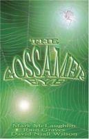 The Gossamer Eye