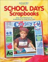 School Days Scrapbooks