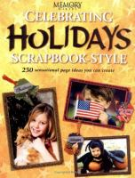 Celebrating Holidays Scrapbook-style