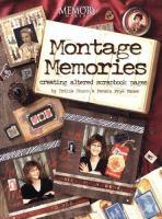 Montage Memories