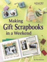 Making Gift Scrapbooks in A Snap