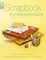 Scrapbook Fundamentals