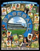 Baseball the biographical encyclopedia