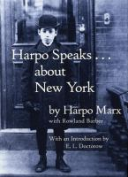 Harpo Speaks ... About New York