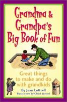 Grandma & Grandpa's Big Book of Fun