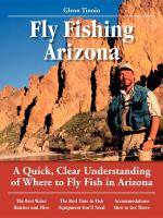 Glenn Tinnin's No Nonsense Guide to Fly Fishing in Arizona