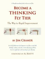 Become A Thinking Fly Tier