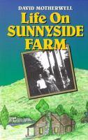 Life on Sunnyside Farm