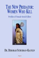 The New Predator, Women Who Kill