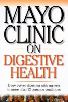 Mayo Clinic On Digestive Health