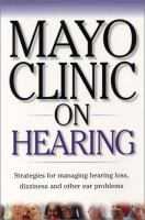 Mayo Clinic on Hearing