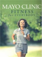 Mayo Clinic Fitness for Everybody