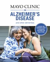 Mayo Clinic on Alzheimer's disease and other dementias.