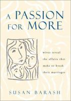 A Passion for More