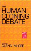 The Human Cloning Debate