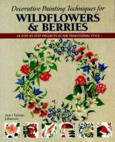 Decorative Painting Techniques For Wildflowers & Berries