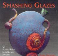 Smashing Glazes