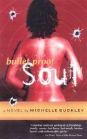 Bulletproof Soul