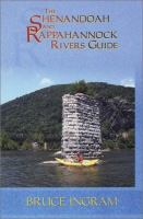 The Shenandoah and Rappahannock Rivers Guide
