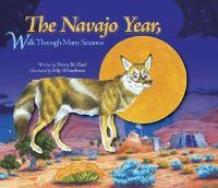 The Navajo Year, Walk Through Many Seasons