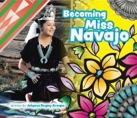 Becoming Miss Navajo