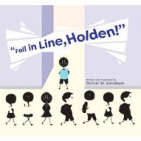 Fall in Line, Holden