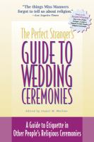 The Perfect Stranger's Guide to Wedding Ceremonies