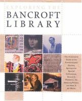 Exploring the Bancroft Library