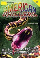 Poisonous Pythons Paralyze Pennsylvania
