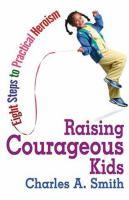Raising Courageous Kids