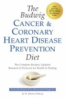 The Budwig Cancer and Coronary Heart Disease Prevention Diet