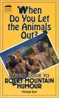 When Do You Let the Animals Out?