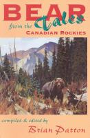 Bear Tales From the Canadian Rockies