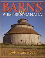 Barns of Western Canada