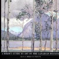 A Hiker's Guide to Art of the Canadian Rockies