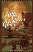Silk, Spices and Glory