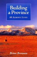 Building A Province