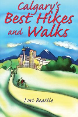 Cover image for Calgary's Best Hikes and Walks