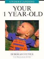 Understanding your 1 Year-old