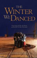 The winter we danced : voices from the past, the future, and the Idle No More movement