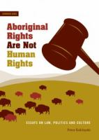 Aboriginal Rights Are Not Human Rights