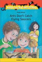 Ants Don't Catch Flying Saucers