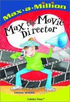 Max the Movie Director